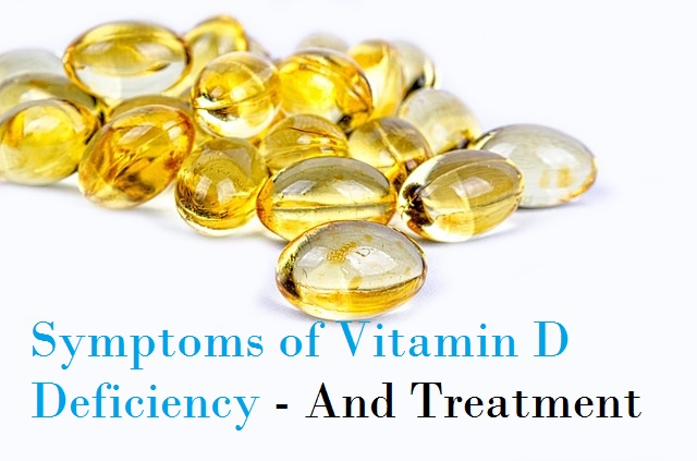 Symptoms of Vitamin D Deficiency - And Treatment